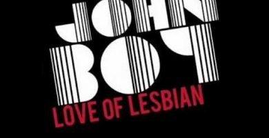 Canciones Que Dan Cosica: 'Club de Fans de John Boy' de Love of Lesbian