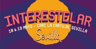 ¡10 nuevos grupos se suman al cartel de Interestelar Sevilla 2018!