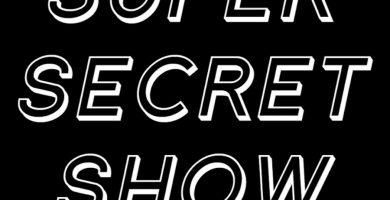 ¡Este jueves te invitamos a un nuevo SECRET SHOW!