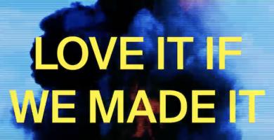 """¡""""Love It If We Made It"""" deThe 1975 mejor canción del año para Pitchfork!"""